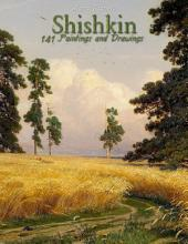 Shishkin: 141 Paintings and Drawings