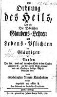 Die Ordnung des Heils  das ist  die Biblischen Glaubens Lehren und Lebens Pflichten der Gl  ubigen in Versen     F  nfte Auflage PDF