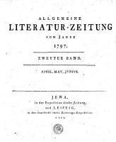 ALLGEMEINE LITERATUR ZEITUNG VOM JAHRE 1797 PDF
