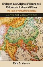 Endogenous Origins of Economic Reforms in India and Chin