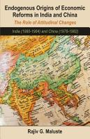 Endogenous Origins of Economic Reforms in India and Chin PDF