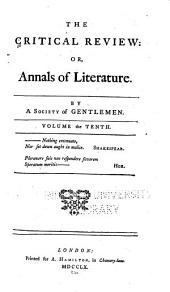 The Critical Review, Or, Annals of Literature: Volume 10