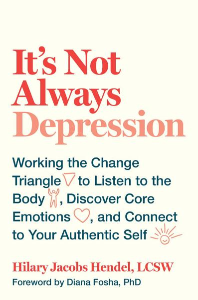Download It s Not Always Depression Book