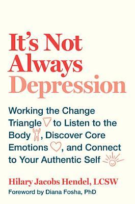 It s Not Always Depression