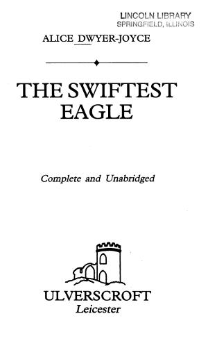 The Swiftest Eagle