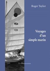 Voyages d'un simple marin: Une formidable épopée maritime avec une touche d'humour british