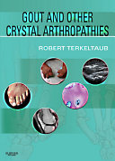 Gout and Other Crystal Arthropathies