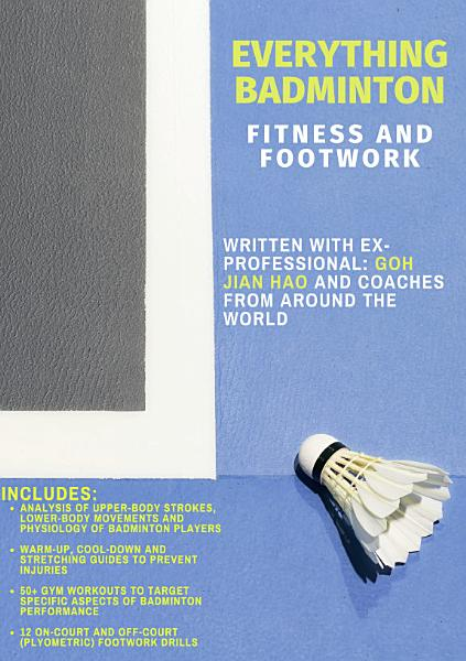 Everything Badminton: Fitness and Footwork eBook