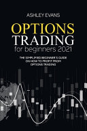 Options Trading For Beginners 2021
