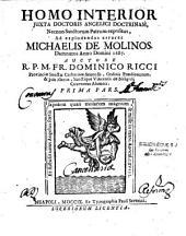 Homo interior juxta doctoris angelici doctrinam... ad explodendos errores Michaelis de Molinos damnatos anno domini 1687: T. 1 à 3