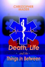 Death  Life and the Things in Between PDF