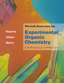 Pre lab Exercises for Experimental Organic Chemistry