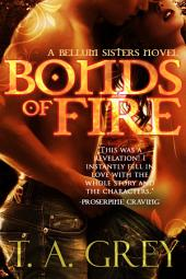 Bonds of Fire: The Bellum Sisters, #2