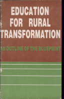 Education for Rural Transformation: An Outline of the Blueprint