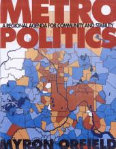Metropolitics: A Regional Agenda for Community and Stability