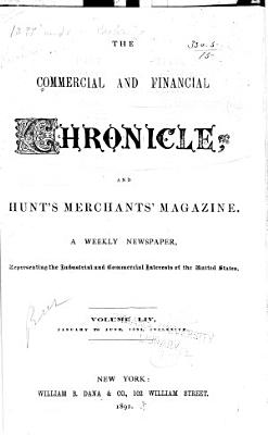 The Commercial   Financial Chronicle and Hunt s Merchants  Magazine PDF