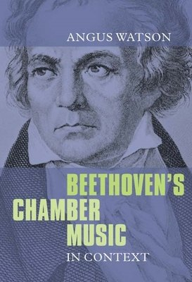Beethoven s Chamber Music in Context PDF
