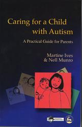 Caring For A Child With Autism Book PDF