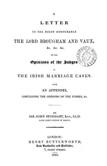 A Letter to Lord Brougham and Vaux on the Opinions of the Judges on the Irish Marriage Cases     PDF