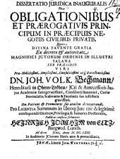 Diss. iur. inaug. de obligationibus et praerogativis principum in praecipuis negotiis civilibus privatis