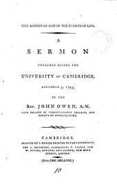 The Agency of God in the Events of Life: A Sermon Preached Before the University of Cambridge, November 5, 1795, by the Rev. John Owen, ...