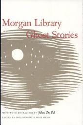 Morgan Library Ghost Stories