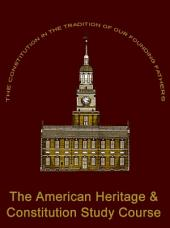 The American Heritage and Constitution Study Course