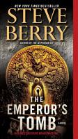The Emperor s Tomb  with bonus short story The Balkan Escape  PDF