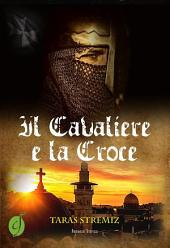 Il Cavaliere e la Croce