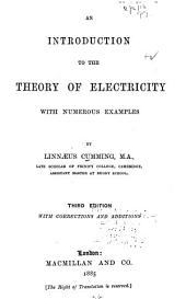 An Introduction to the Theory of Electricity: With Numerous Examples
