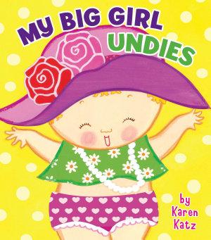 My Big Girl Undies