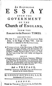 An Historical Essay Upon the Government of the Church of England: From the Earliest to the Present Times