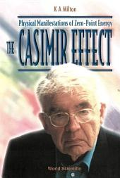 Casimir Effect, The: Physical Manifestations Of Zero-point Energy