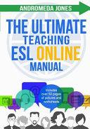 The Ultimate Teaching Esl Online Manual