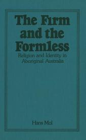 The Firm and the Formless: Religion and Identity in Aboriginal Australia