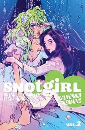 Snotgirl Vol. 2: California Screaming