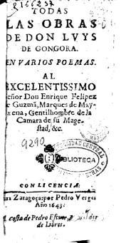 Todas las obras de don Luys de Gongora: en varios poemas ...