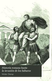 Historia romana hasta la invasión de los bábaros: Volumen 2