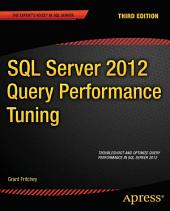 SQL Server 2012 Query Performance Tuning: Edition 3