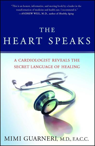 Download The Heart Speaks Book