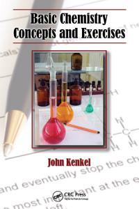 Basic Chemistry Concepts and Exercises Book
