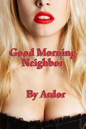 Good Morning Neighbor: CFNM, Femdom