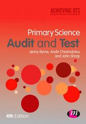 Primary Science Audit and Test: Edition 4