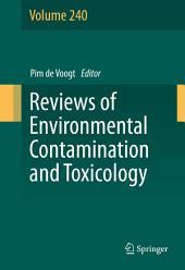 Reviews of Environmental Contamination and Toxicology: Volume 240
