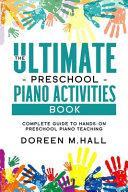 The Ultimate Preschool Piano Activities Book PDF