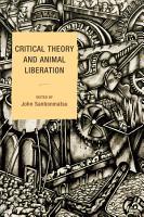 Critical Theory and Animal Liberation PDF