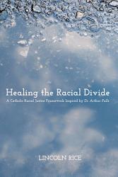 Healing The Racial Divide Book PDF