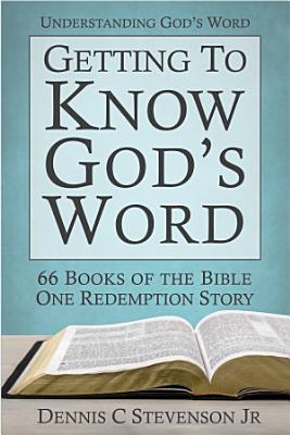Getting to Know God s Word