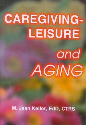 Caregiving  leisure and Aging PDF