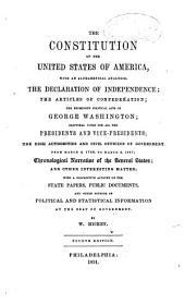 The constitution of the United States of America; ... the Declaration of independence; the articles of confederation [&c.].
